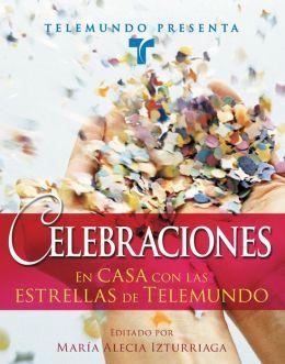 Telemundo Presenta, Celebraciones: En casa con las estrellas de Telemundo