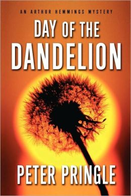 Day of the Dandelion: An Arthur Hemmings Mystery