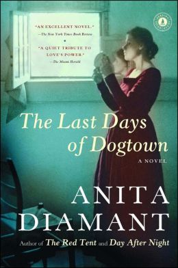 The Last Days of Dogtown: A Novel