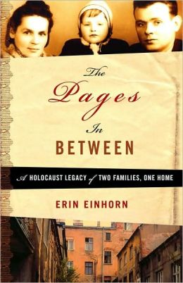 Pages in Between: A Holocaust Legacy of Two Families, One Home