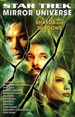 Star Trek Mirror Universe: Shards and Shadows