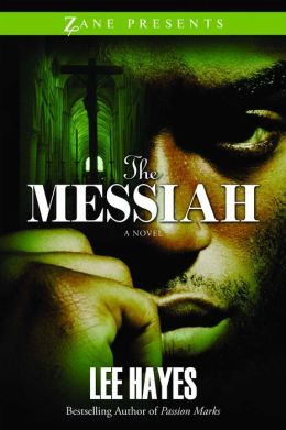 The Messiah (Zane Presents Series)