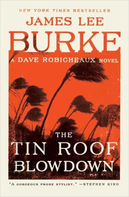 The Tin Roof Blowdown (Dave Robicheaux Series #16)