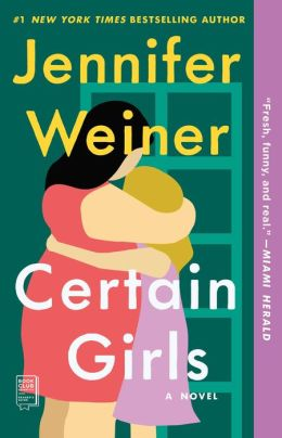 Certain Girls: A Novel