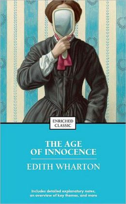 The Age of Innocence (Enriched Classics Series)