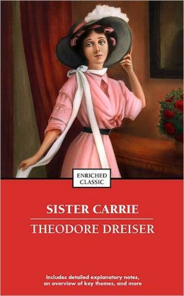 Sister Carrie (Enriched Classics Series)