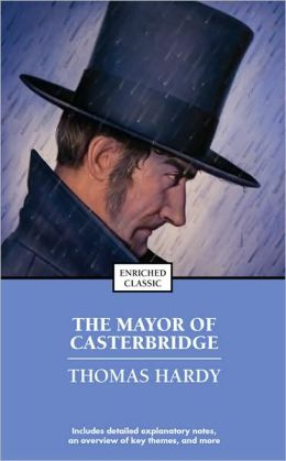 The Mayor of Casterbridge (Enriched Classics Series)