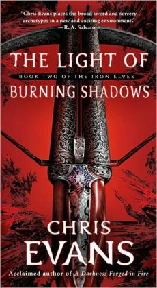 The Light of Burning Shadows (Iron Elves Series #2)