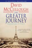 Book Cover Image. Title: The Greater Journey:  Americans in Paris, Author: David McCullough