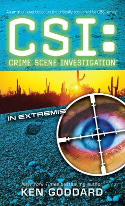 CSI: In Extremis: CSI: Crime Scene Investigation