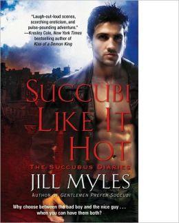 Succubi Like It Hot (Succubus Diaries Series #2)