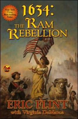 1634: The Ram Rebellion (The 1632 Universe)
