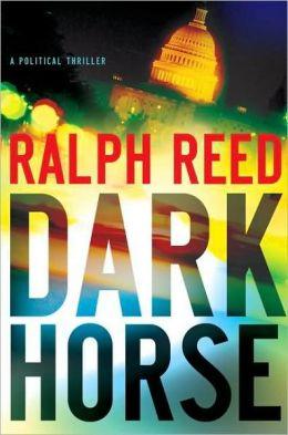 Dark Horse: A Political Thriller
