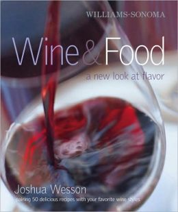 Williams-Sonoma Wine & Food: A New Look at Flavor