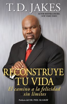 Reconstruye tu vida: El camino a la felicidad sin limites (Reposition Yourself: Living Life without Limits)
