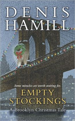 Empty Stockings: A Brooklyn Christmas Tale