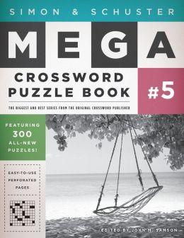 Simon & Schuster Mega Crossword Puzzle Book #5