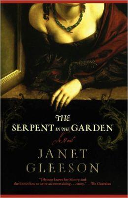 The Serpent in the Garden: A Novel