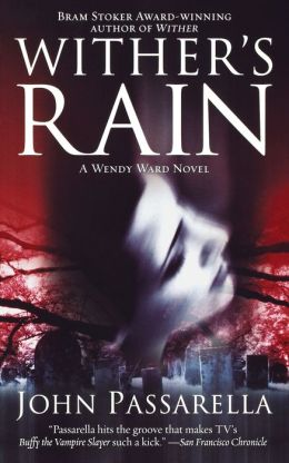 Wither's Rain: A Wendy Ward Novel