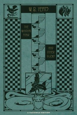 The Winding Stair and Other Poems: A Facsimile Edition