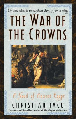 The War of the Crowns (Queen of Freedom Trilogy #2)