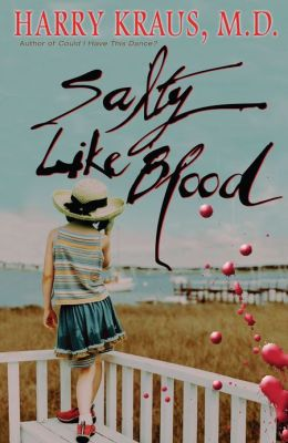 Salty Like Blood: A Novel
