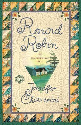 Round Robin (Elm Creek Quilts Series #2)