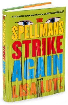 The Spellmans Strike Again (Spellman Files Series #4)