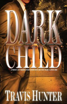 Dark Child: A Novel
