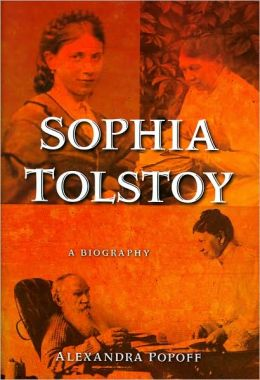 Sophia Tolstoy: A Biography