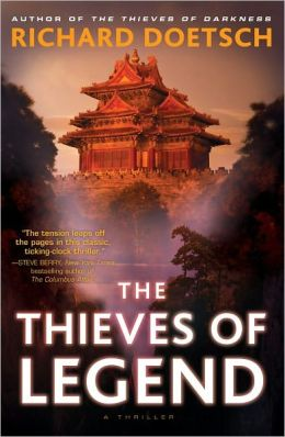 The Thieves of Legend: A Thriller