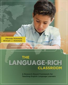 Language-Rich Classroom: A Research-Based Framework for English Language Learners