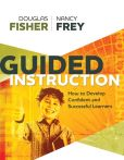 Book Cover Image. Title: Guided Instruction:  How to Develop Confident and Successful Learners, Author: Douglas Fisher
