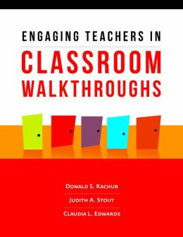 Engaging Teachers in Classroom Walkthroughs