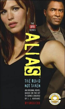 Alias: The Road Not Taken (APO Series #5)