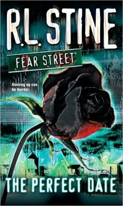 The Perfect Date (Fear Street Series)