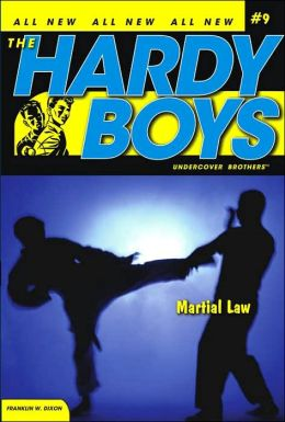 Martial Law (The Hardy Boys Undercover Brothers Series #9)