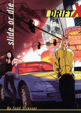 Slide or Die (DriftX Series #1)