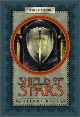 Shield of Stars (Shield, Sword, and Crown Series #1)