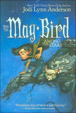 May Bird Among the Stars (May Bird Series #2)