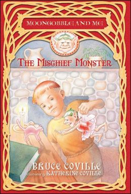The Mischief Monster (Moongobble and Me Series #4)