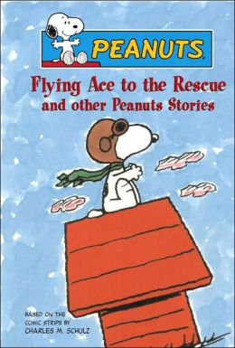 Flying Ace to the Rescue and other Peanuts Stories
