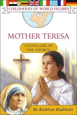 Mother Teresa: Friend to the Poor