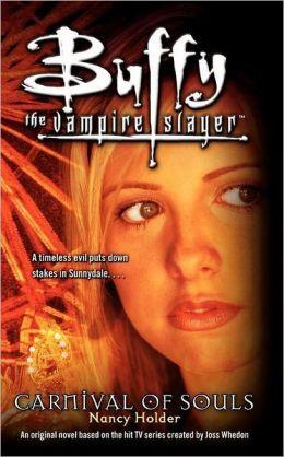Carnival of Souls (Buffy the Vampire Slayer Series)