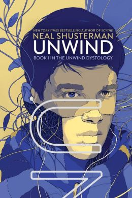 Unwind (Unwind Trilogy #1)