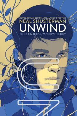 Unwind (Unwind Dystology Series #1)