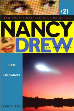 Close Encounters (Nancy Drew Girl Detective Series #21)