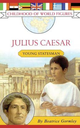 Julius Caesar: Young Statesman