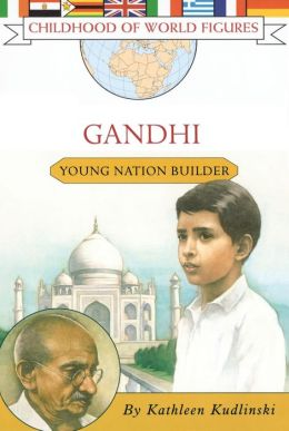 Gandhi: Young Nation Builder