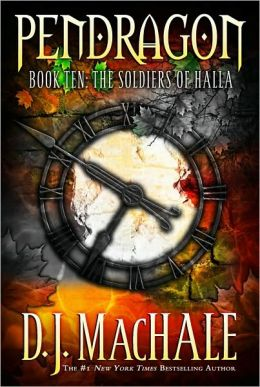 The Soldiers of Halla (Pendragon Series #10)